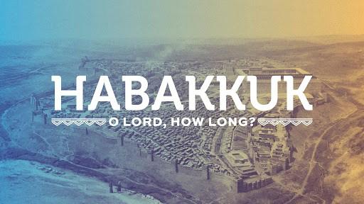 Character over Time – Habakkuk 3